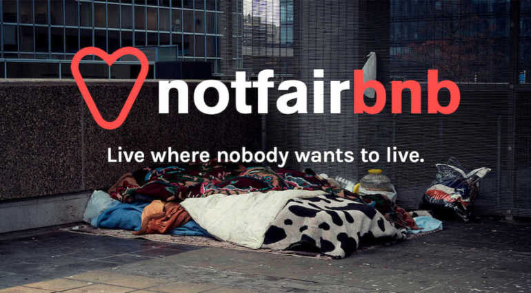 Notfairbnb | Live where nobody wants to live
